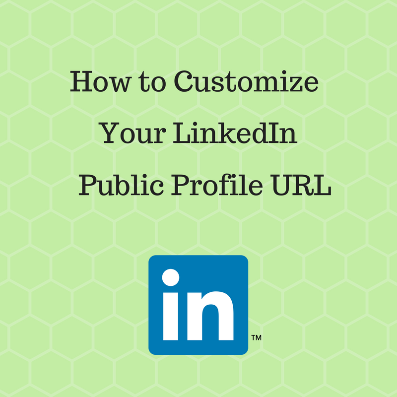 How to Customize Your LinkedIn Public Profile's URL