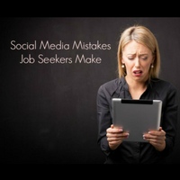 Social Media Mistakes Job Seekers Make (and their Simple Solutions)